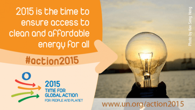 2015 is the time to ensure access to clean and affordable energy for all
