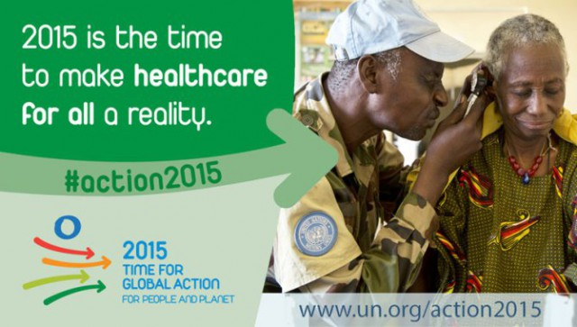 2015 is the time to make healthcare fo all a reality